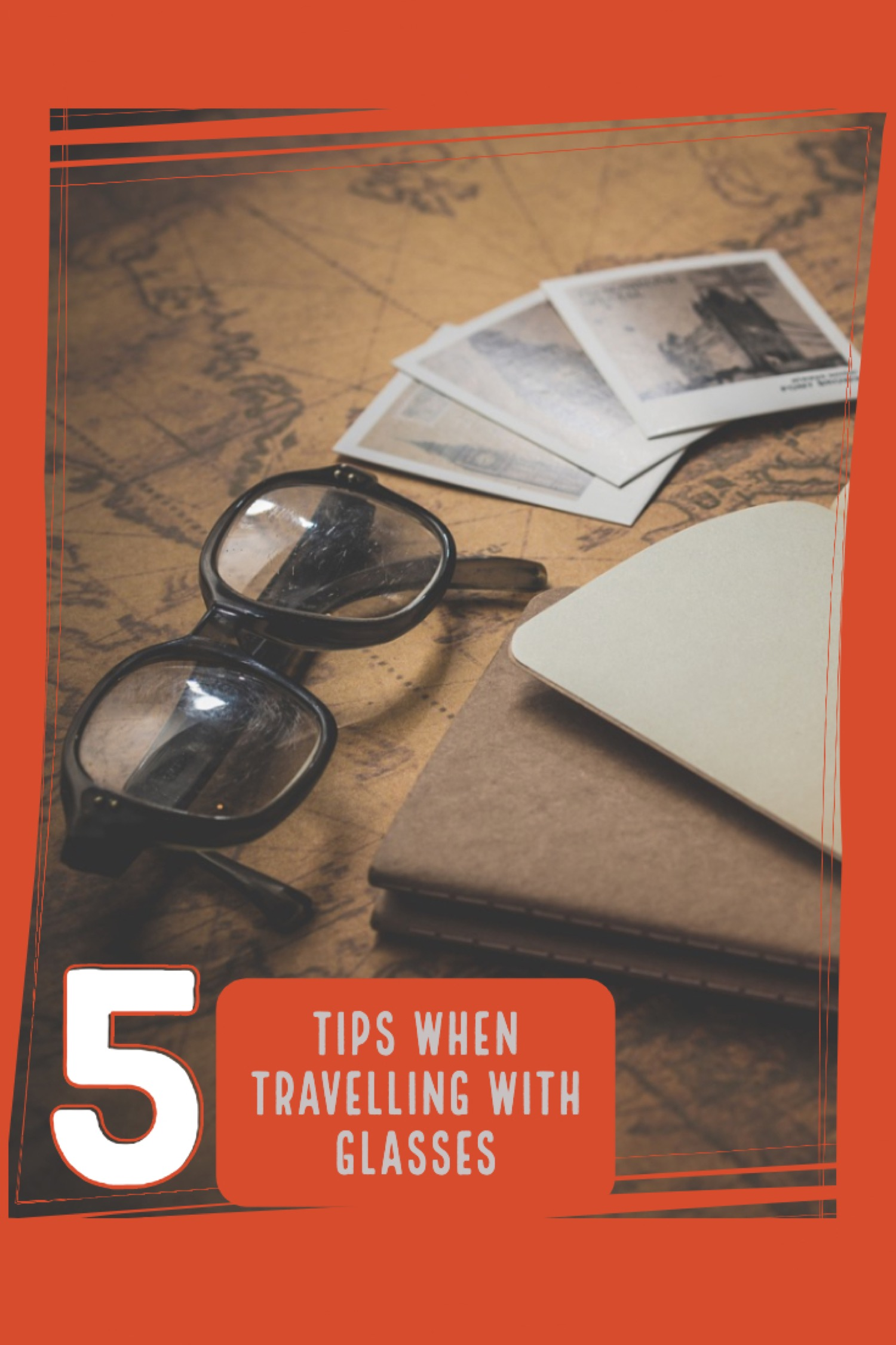 5 Tips when travelling with glasses 1